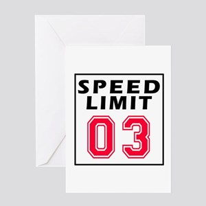 Speed Limit 03 Greeting Card