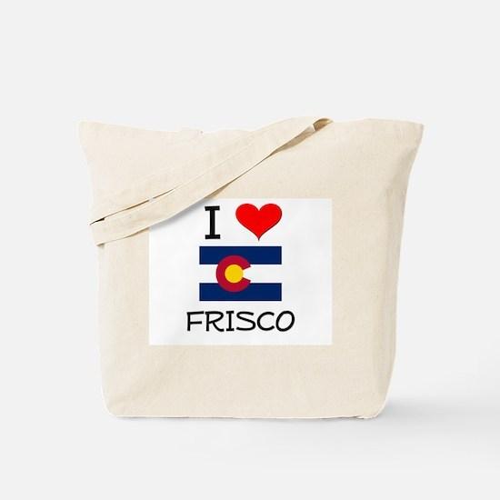 I Love Frisco Colorado Tote Bag