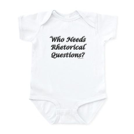 Rhetorical Question Infant Bodysuit