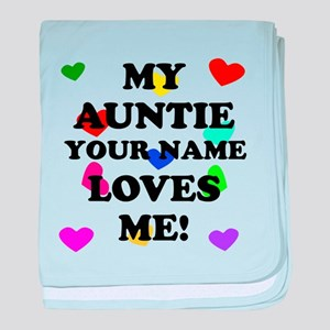 My Auntie Loves Me (Custom) baby blanket