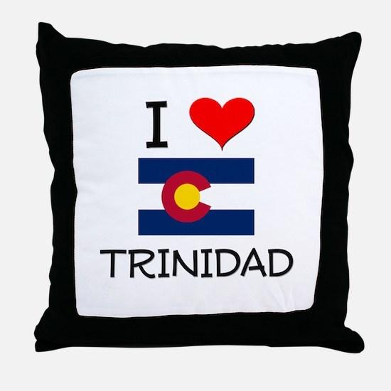 I Love Trinidad Colorado Throw Pillow