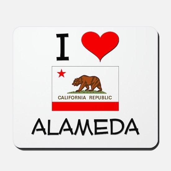 I Love Alameda California Mousepad