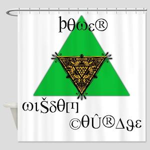 Power Wisdom Courage Shower Curtain