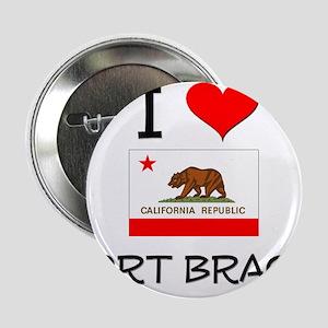 """I Love Fort Bragg California 2.25"""" Button"""
