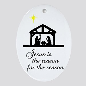 Jesus Is The Reason Nativity Scene Oval Ornament