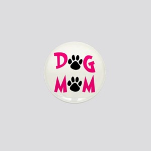 Dog Mom Mini Button