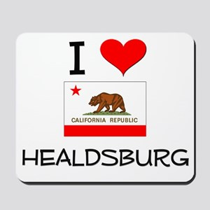 I Love Healdsburg California Mousepad