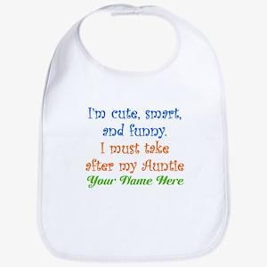 I Must Take After My Auntie (Custom) Bib