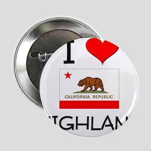 "I Love Highland California 2.25"" Button"