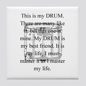 This is my drum -- new items Tile Coaster