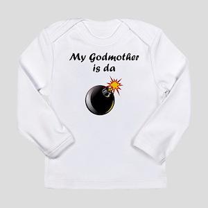 My Godmother Is Da Bomb Long Sleeve T-Shirt