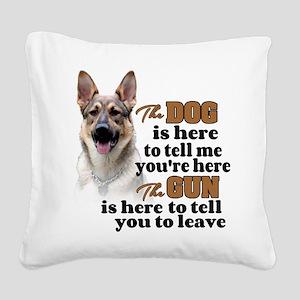 Beware of Dog/Gun (German She Square Canvas Pillow