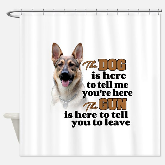 Beware of Dog/Gun (German Shepherd) Shower Curtain
