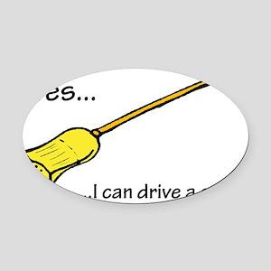 Drive A Stick Oval Car Magnet
