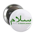 Relax It Means Peace | 2.25&Quot; Button (10 Pack)