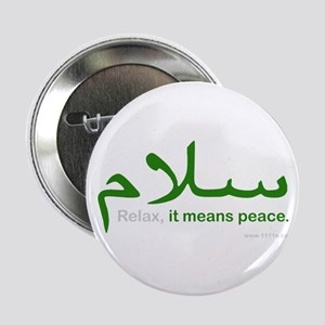 Relax It Means Peace | 2.25&Amp;Quot; Button