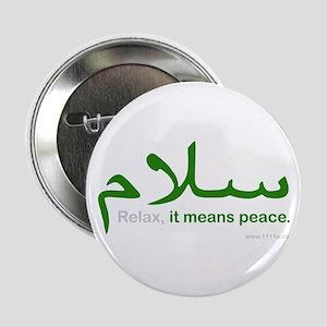 Relax It Means Peace   2.25&Amp;Quot; Button
