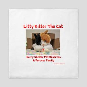 Litty Kitter - Shelter Pet Queen Duvet