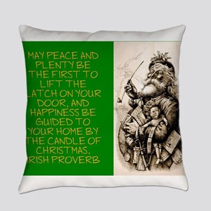 May Peace And Plenty Be The First - Irish Proverb