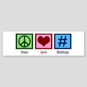 Peace Love Hashtags Sticker (Bumper)