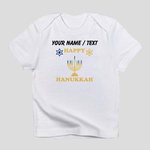 Custom Happy Hanukkah Infant T-Shirt