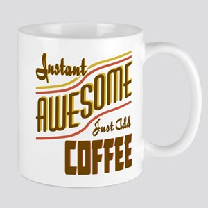 Instant Awesome Add Coffee Mugs