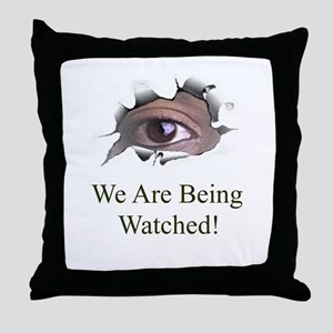We Are Being Watched Throw Pillow