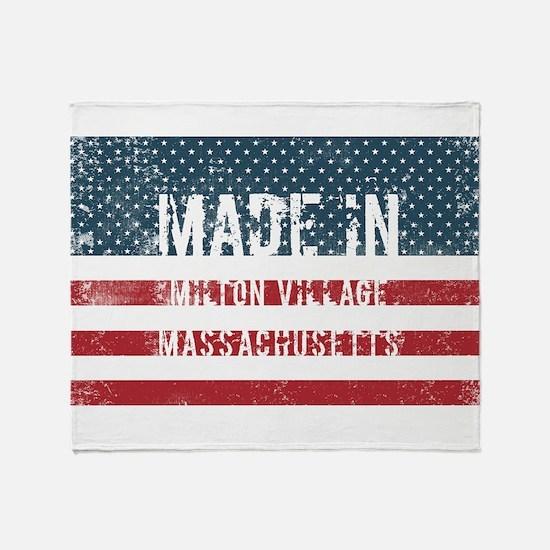 Made in Milton Village, Massachusett Throw Blanket