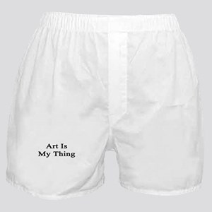 Art Is My Thing Boxer Shorts