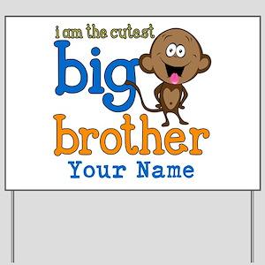 Custom Big Brother Monkey Yard Sign