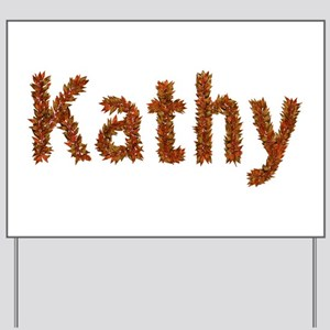 Kathy Fall Leaves Yard Sign