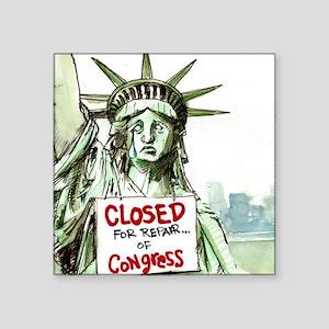 Lady Liberty Closed 4 Congress Sticker
