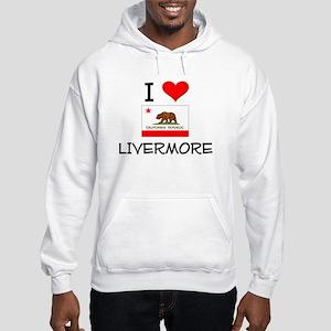 I Love Livermore California Hoodie