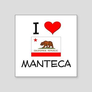 I Love Manteca California Sticker
