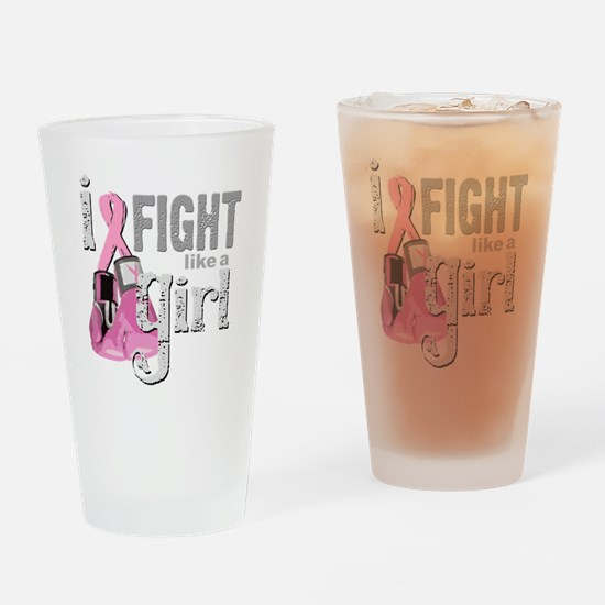 I FIGHT like a Girl Drinking Glass