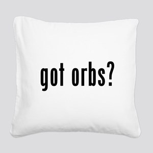 got orbs? Square Canvas Pillow