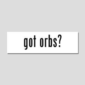 got orbs? Car Magnet 10 x 3