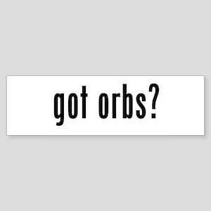 got orbs? Sticker (Bumper)
