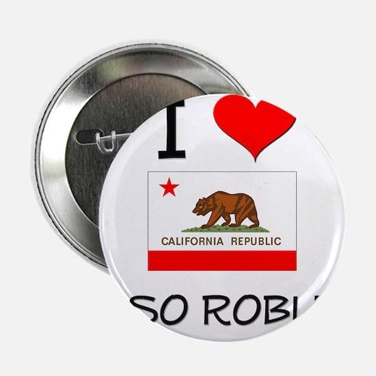 """I Love Paso Robles California 2.25"""" Button"""