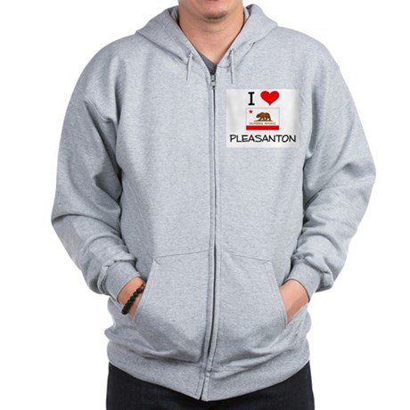 I Love Pleasanton California Zip Hoodie