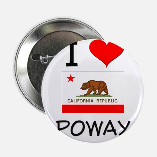 "I Love Poway California 2.25"" Button"
