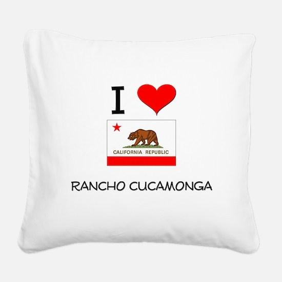 I Love Rancho Cucamonga California Square Canvas P