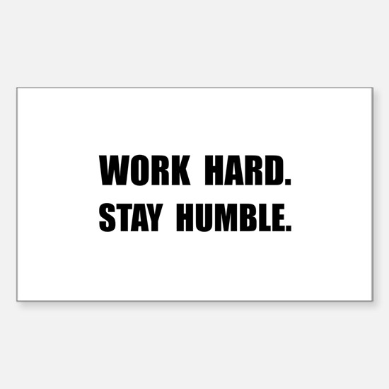 Work Hard Stay Humble Decal