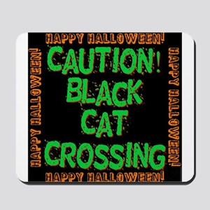 Caution Black Cat Crossing Mousepad