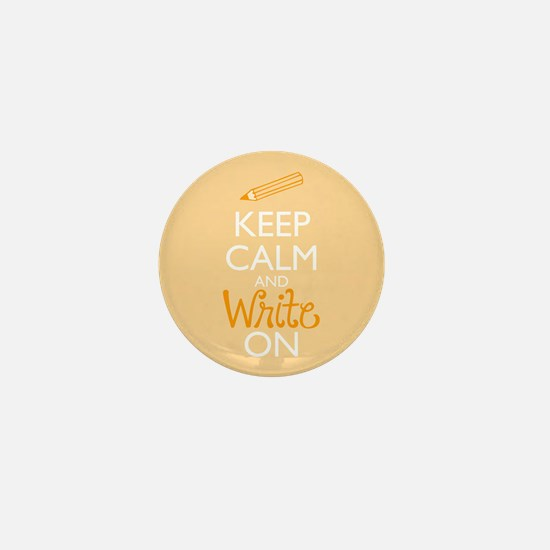 Keep Calm and Write On Mini Button
