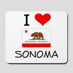 I Love Sonoma California Mousepad
