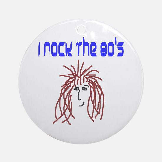 rock the 80's Ornament (Round)