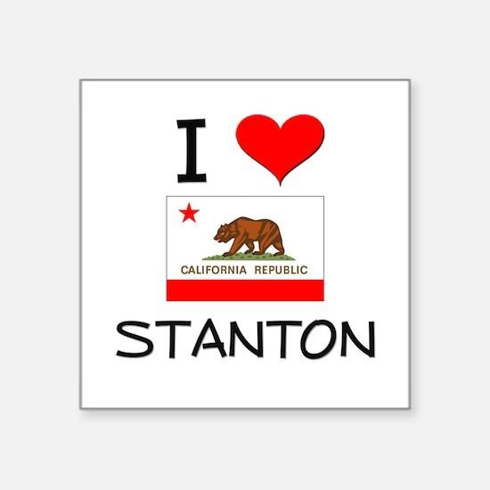 I Love Stanton California Sticker
