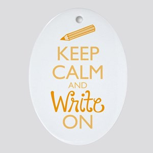 Keep Calm and Write On Ornament (Oval)