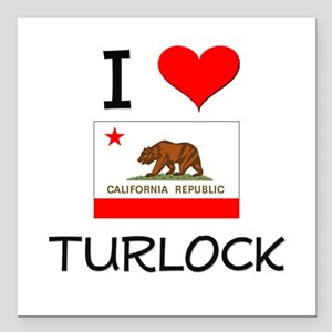 "I Love Turlock California Square Car Magnet 3"" x 3"